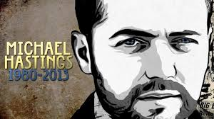 Who Killed Michael Hastings?