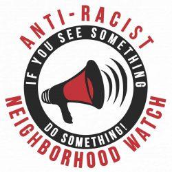 Anti-Racist Neighborhood Sticker