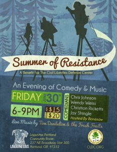 Summer of Resistance: Comedy & Music for Activist Defense @ Lagunitas Community Room | Portland | Oregon | United States